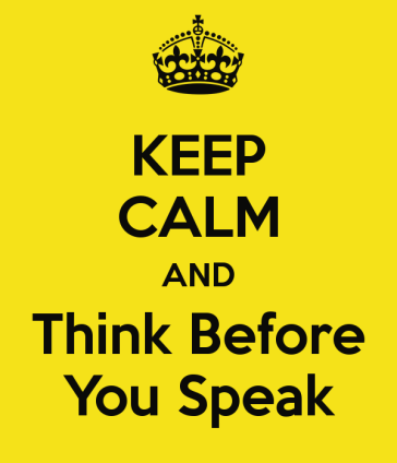 keep-calm-and-think-before-you-speak-26
